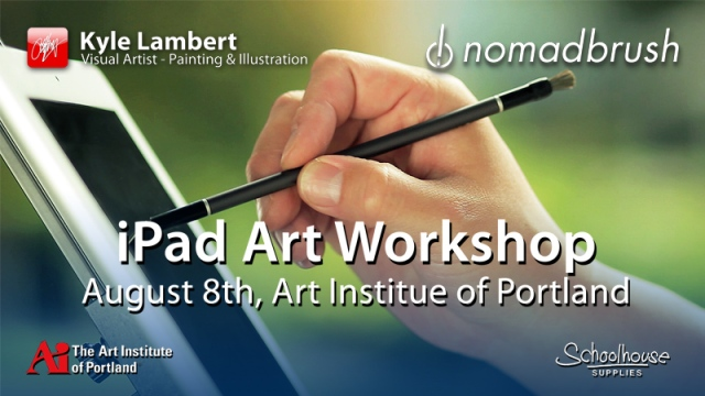 ipad_workshop_nomad_brush_kyle_lambert_art_insititute_of_portland